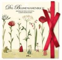 Das Blumensamenbuch Motiv Blumen - Besinnliche Texte, Gedichte & 4 Sorten Blumensamen.