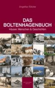 Das Boltenhagenbuch - Häuser, Menschen und Geschichten.