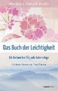 Das Buch der Leichtigkeit - 64 Antworten für jede Lebenslage.