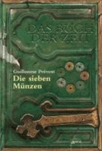 Das Buch der Zeit 02. Die sieben Münzen.