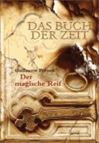 Das Buch der Zeit 03. Der magische Reif.