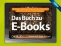 Das Buch zu E-Books.