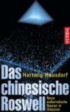 Das chinesische Roswell - Neue außerirdische Spuren in Ostasien.