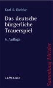 Das deutsche bürgerliche Trauerspiel.