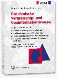 Das deutsche Vermessungs- und Geoinformationswesen 2014.