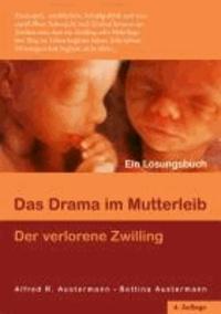 Das Drama im Mutterleib - Der verlorene Zwilling.