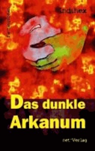 Das dunkle Arkanum - Fantasyroman.