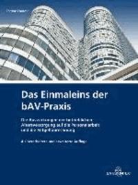Das Einmaleins der bAV-Praxis.