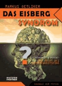Das Eisberg Syndrom - Die Macht des Unterbewusstseins.