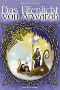 Das Elfenlicht von Arwarah.