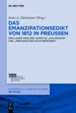 """Das Emanzipationsedikt von 1812 in Preußen - Der lange Weg der Juden zu """"Einländern"""" und """"preußischen Staatsbürgern""""."""