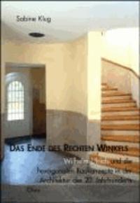 Das Ende des rechten Winkels - Wilhelm Ulrich und die hexagonalen Baukonzepte in der Architektur des 20. Jahrhunderts.