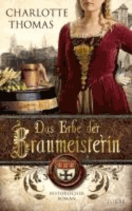 Das Erbe der Braumeisterin.