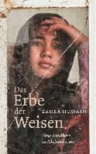 Das Erbe der Weisen - Eine Kindheit in Afghanistan.