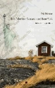 Das Erbe von Samara und New York - Meine Familiengeschichte.