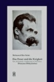 Das Feuer und die Ewigkeit - Eine dichterische Annäherung an Nietzsches Dionysus-Dithyramben.