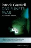 Das fünfte Paar - Jubiläumsausgabe Patricia Cornwell. Kay- Scarpetta- Romane Band 3.