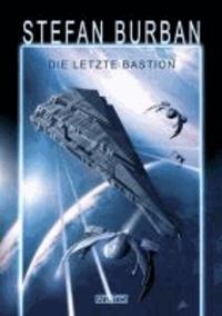 Das gefallene Imperium 1: Die letzte Bastion.