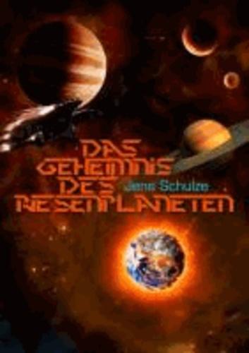 Das Geheimnis des Riesenplaneten.