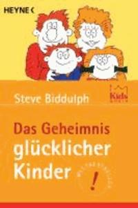 Das Geheimnis glücklicher Kinder.