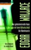Das geheimnisvolle Haus / Der Safe mit dem Rätselschloß / Die Abenteuerin - Drei Romane in einem Band.