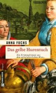 Das gelbe Hurentuch - Hannerl ermittelt.