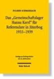Das 'Gemeinschaftslager Hanns Kerrl' für Referendare in Jüterbog 1933-1939.
