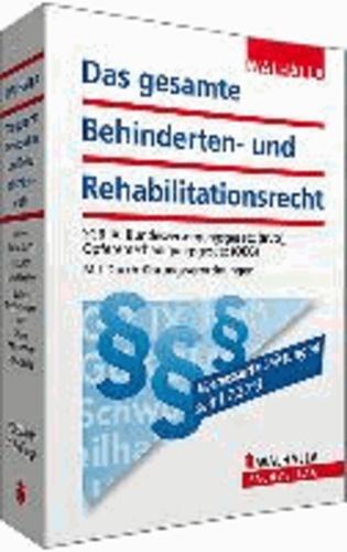 Das gesamte Behinderten- und Rehabilitationsrecht Ausgabe 2013/2014 - SGB IX, Bundesversorgungsgesetz (BVG); Opferentschädigungsgesetz (OEG); Mit Durchführungsverordnungen.