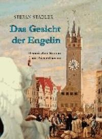 Das Gesicht der Engelin - Historischer Roman aus Niederbayern.
