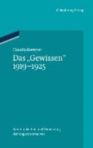 """Das """"Gewissen"""" 1919-1925 - Kommunikation und Vernetzung der Jungkonservativen."""