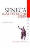 Das glückliche Leben / De vita beata - Lateinisch - Deutsch.