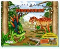 Das große 3-D-Abenteuer: Dinosaurier.