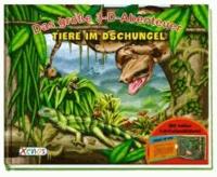 Das große 3-D-Abenteuer: Tiere im Dschungel.