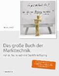 Das große Buch der Markttechnik - Auf der Suche nach der Qualität im Trading.