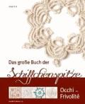 Das große Buch der Schiffchenspitze - Occhi - Frivolité.