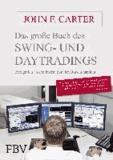 Das große Buch des Swing- und Daytradings - Erfolgreich an den internationalen Börsen handeln.