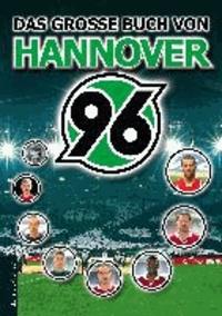 Das große Buch von Hannover 96.