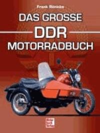 Das große DDR-Motorradbuch.