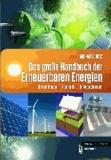 Das große Handbuch der Erneuerbaren Energien - Grundlagen - Technik - Anwendungen.