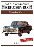 Das große Mercedes-Heckflossen-Buch.