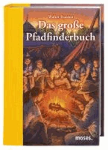 Das große Pfadfinderbuch.