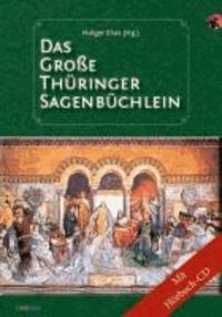 Das große Thüringer Sagenbüchlein.