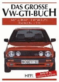 Das große VW-GTI-Buch.