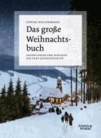 Das große Weihnachtsbuch - Erzählungen und Gedichte aus fünf Jahrhunderten.