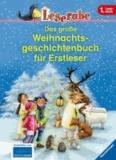 Das große Weihnachtsgeschichtenbuch für Erstleser.