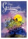 Das Größenwahn Märchenbuch. Band 1.