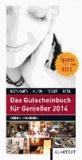 Das Gutscheinbuch für Genießer 2014 - Restaurants, Kultur, Freizeit, Hotel in Essen und Umgebung.