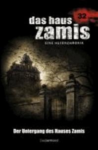 Das Haus Zamis 32. Der Untergang des Hauses Zamis.