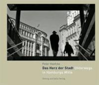 Das Herz der Stadt - Unterwegs in Hamburgs Mitte.