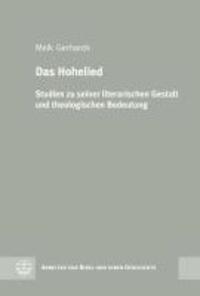 Das Hohelied - Studien zu seiner literarischen Gestalt und theologischen Bedeutung.
